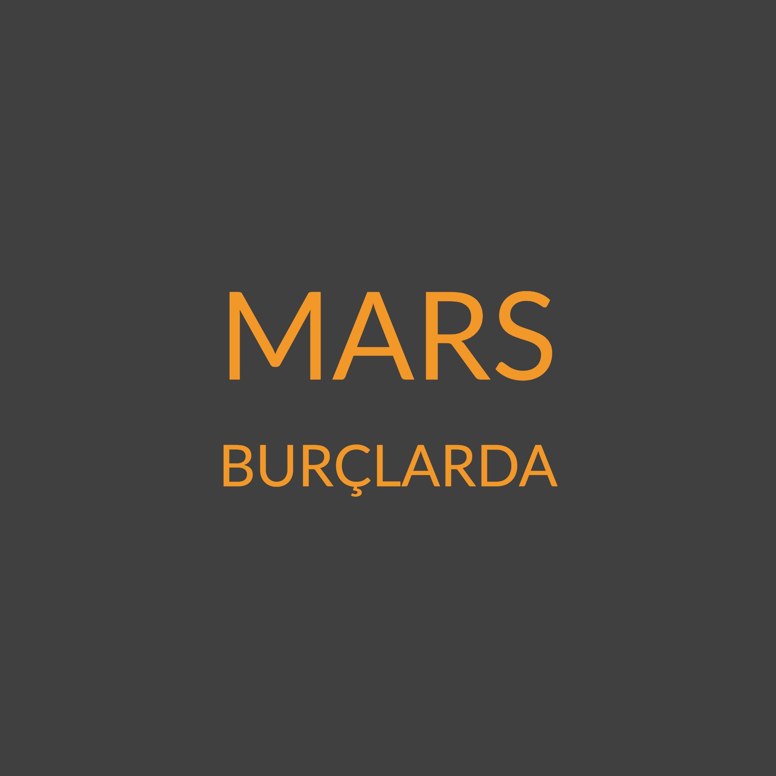 MARS BURÇLARDA