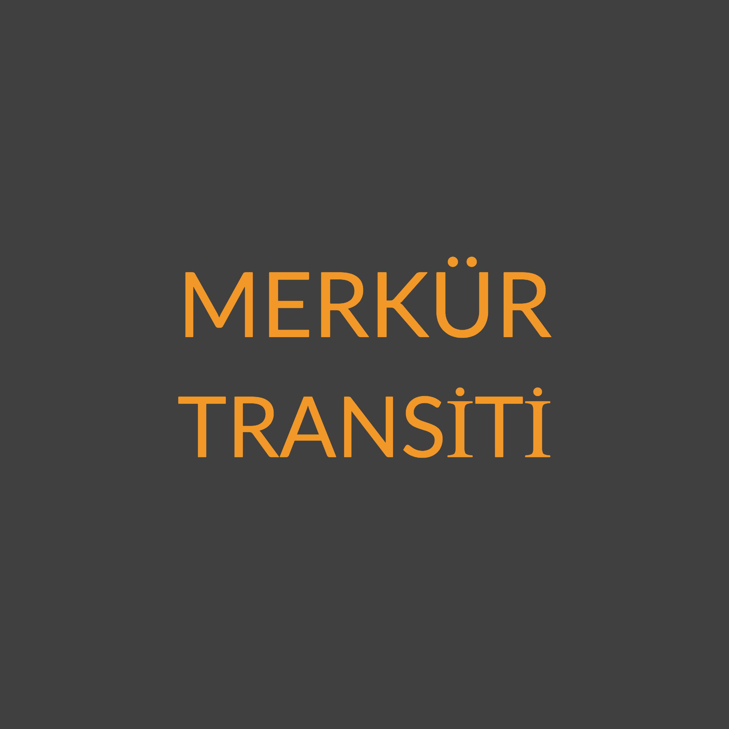 MERKÜR TRANSİTİ