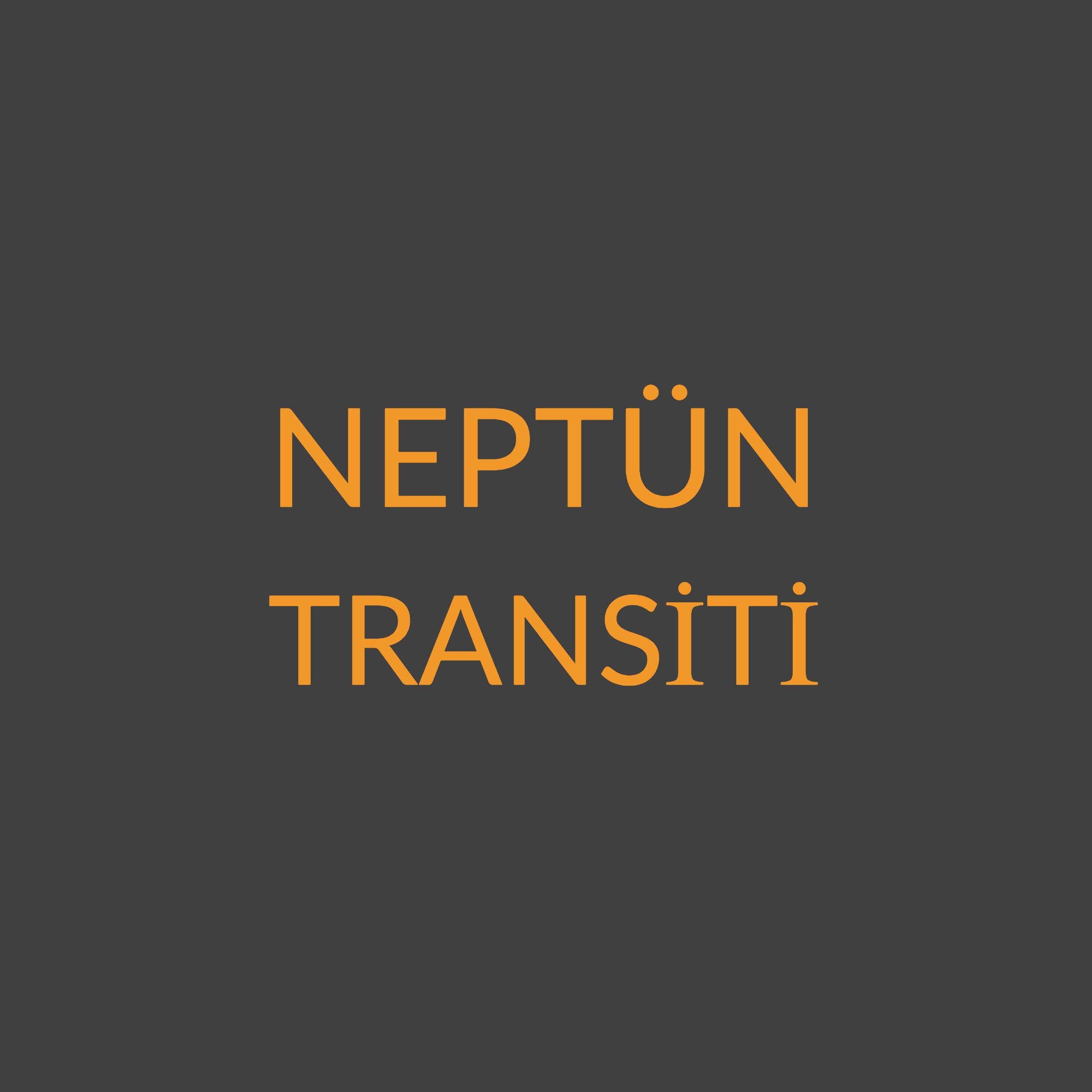NEPTÜN TRANSİTİ