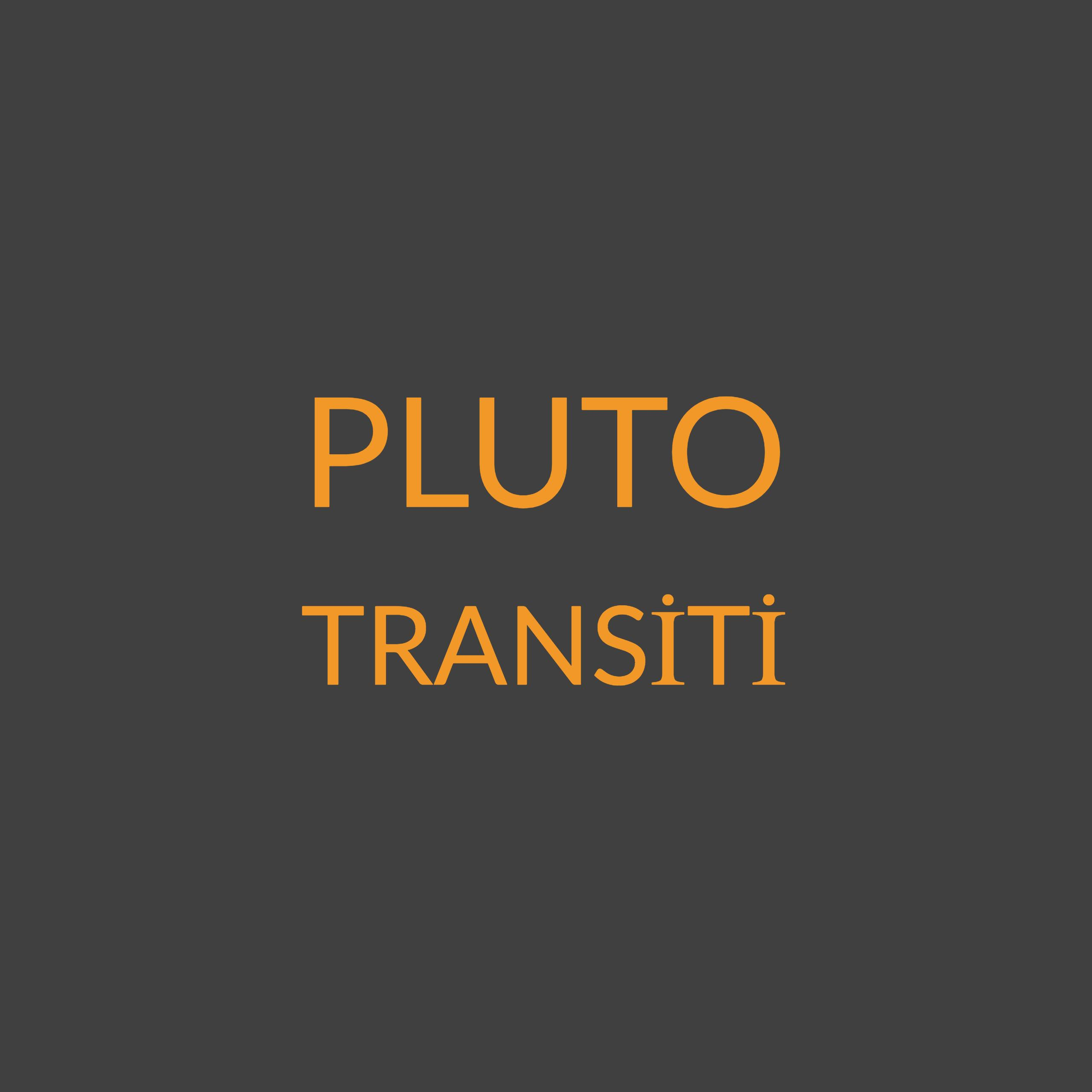 PLUTO TRANSİTİ