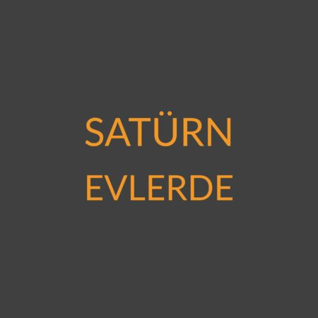2.07 – Satürn Evlerde