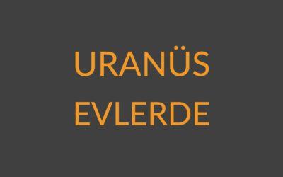 2.08 – Uranüs Evlerde